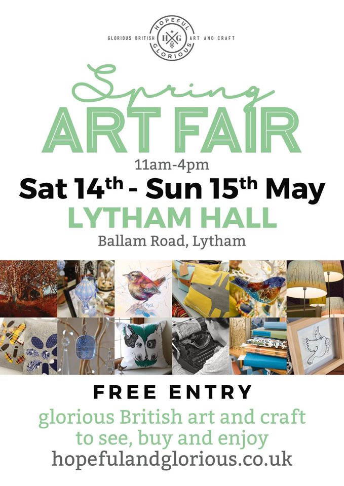 Hopeful & Glorious - Spring Crafts Fair 2016 Lytham Hall