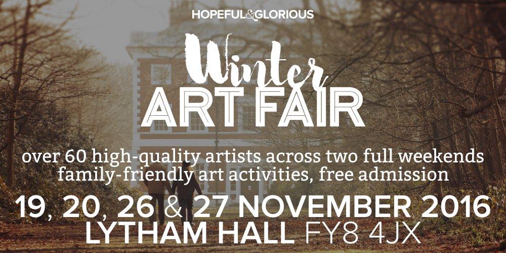 Hopeful & Glorious Winter Art Fair at Lytham Hall Flyer
