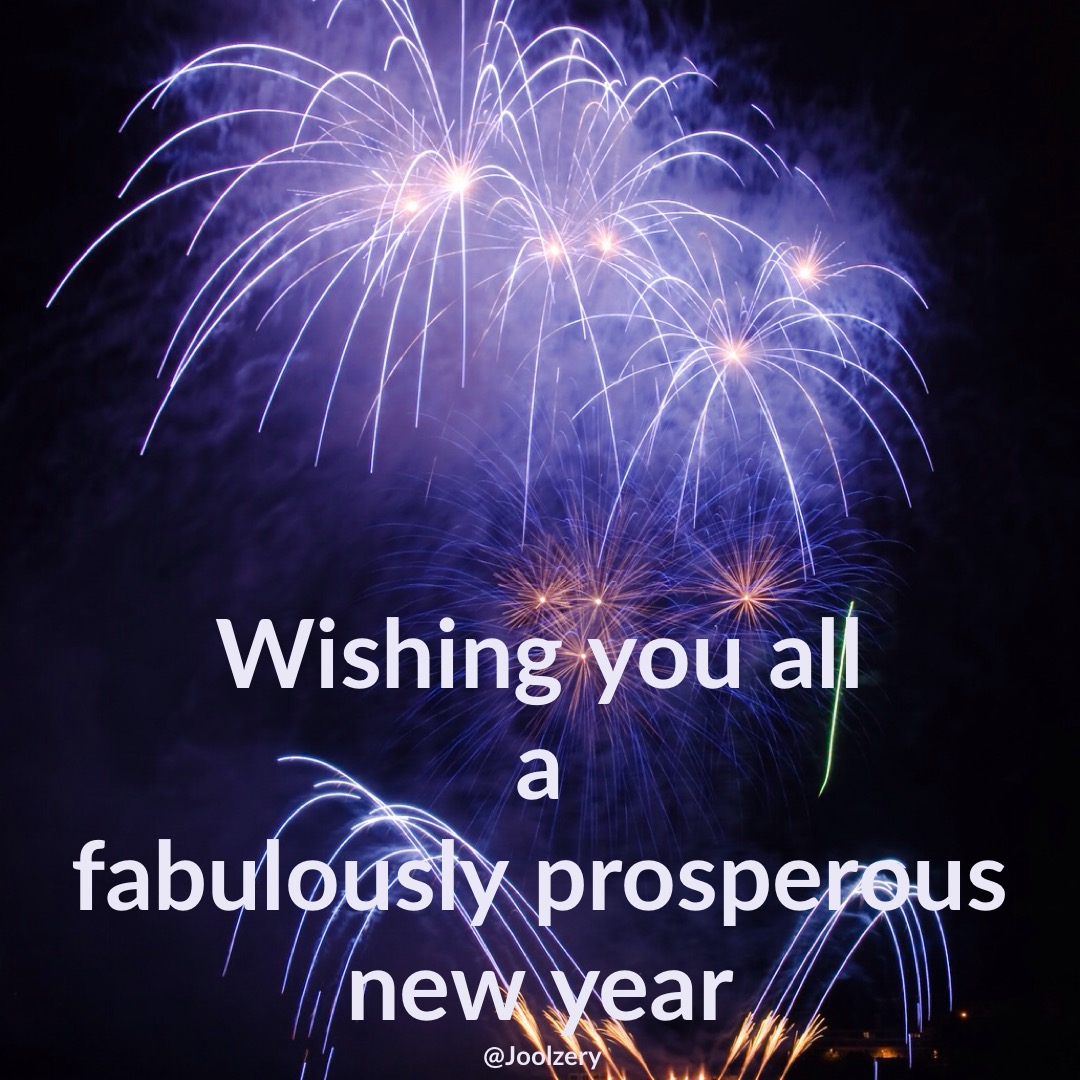 Wishing you all a fabulous New Year