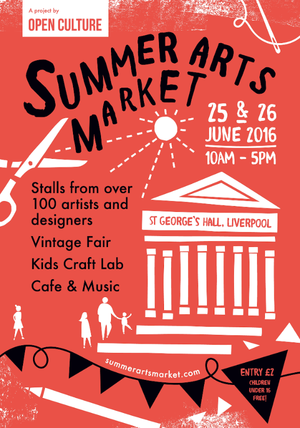 Open Culture - Summer Arts Market St George's Hall