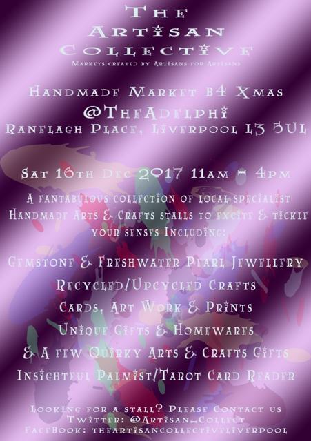 The Artisan Collective - Handmade Arts & Crafts B4 Xmas Market @TheAdelphi