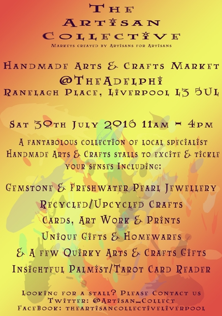 The Artisan Collective - July Handmade Arts & Crafts Market @TheAdelphi