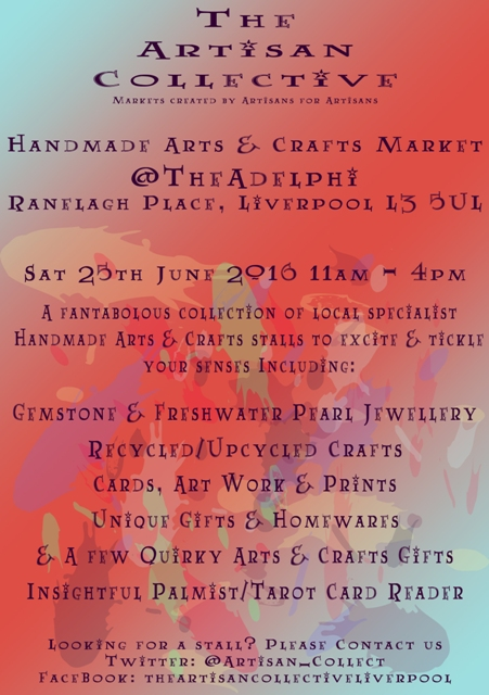 The Artisan Collective - June handmade Arts & Crafts Market @TheAdelphi