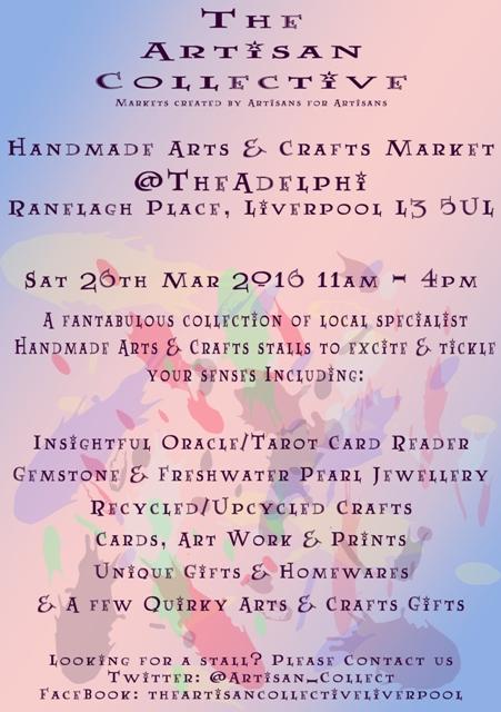 The Artisan Collective - March Handmade Arts & Crafts Market @TheAdelphi