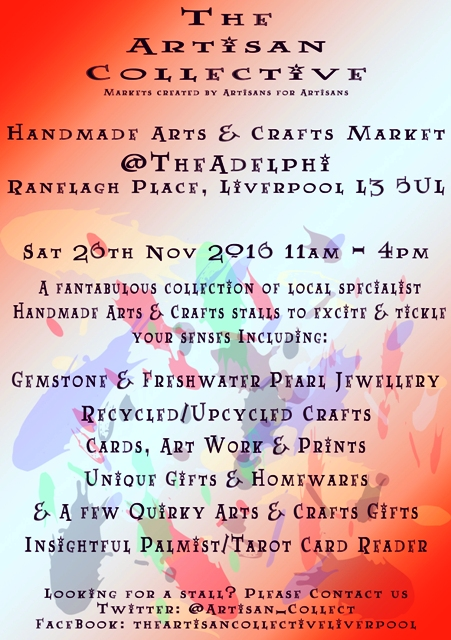 The Artisan Collective - November Handmade Arts & Crafts market @TheAdelphi Flyer