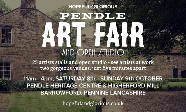 Hopeful & Glorious Pendle Art Fair 8th & 9th October 2016 Flyer
