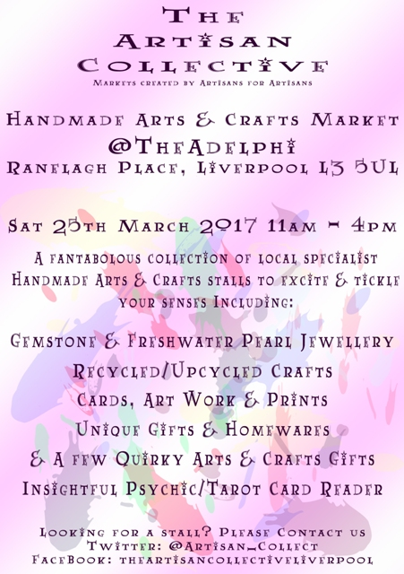 The Artisan Collective - March Handmade Arts & Crafts Market @TheAdelphi